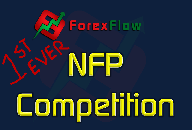 Last chance to enter the first Forexflowlive NFP competition